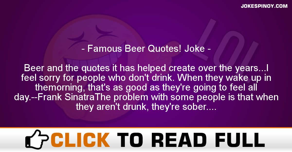Famous Beer Quotes! Joke