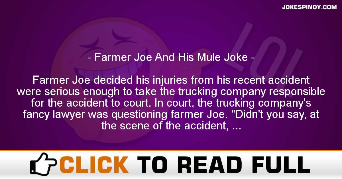 Farmer Joe And His Mule Joke