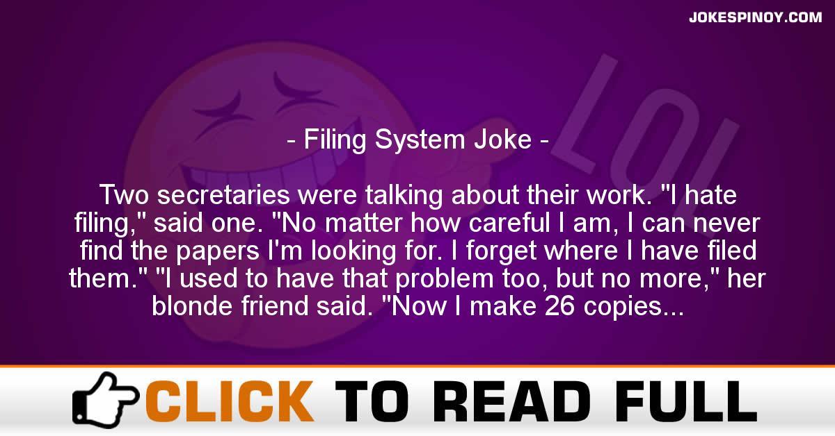 Filing System Joke