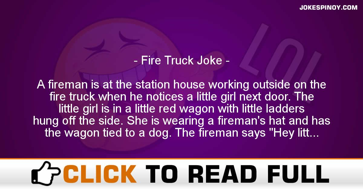 Fire Truck Joke