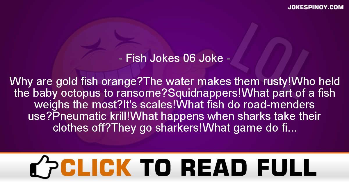 Fish Jokes 06 Joke