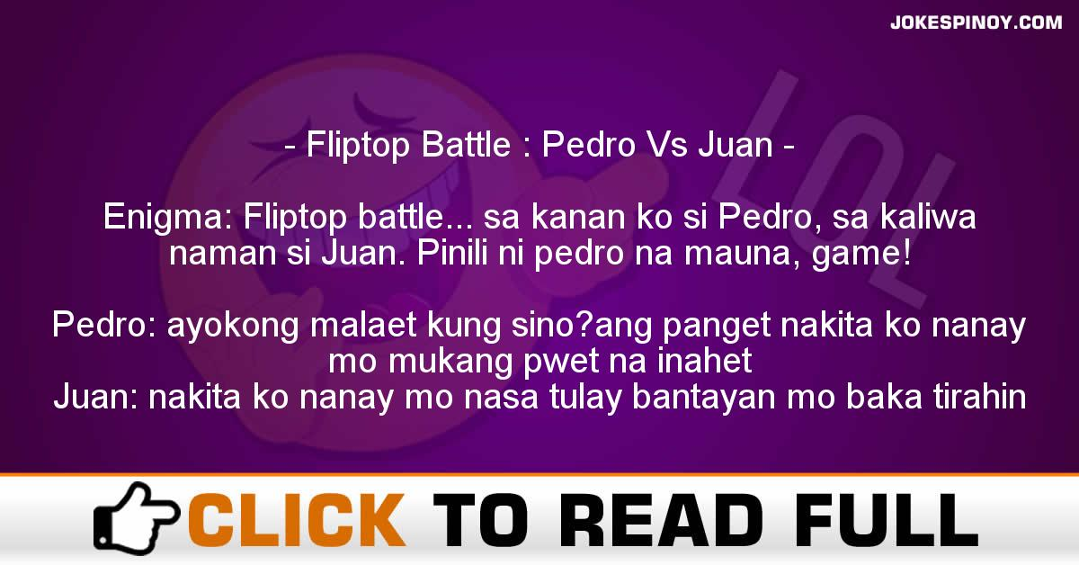 Fliptop Battle : Pedro Vs Juan