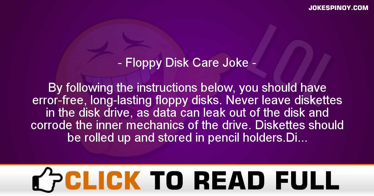 Floppy Disk Care Joke