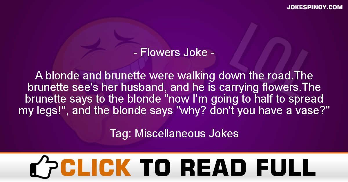 Flowers Joke