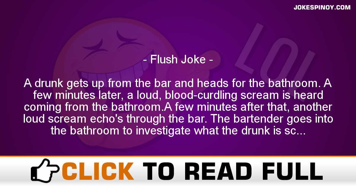 Flush Joke
