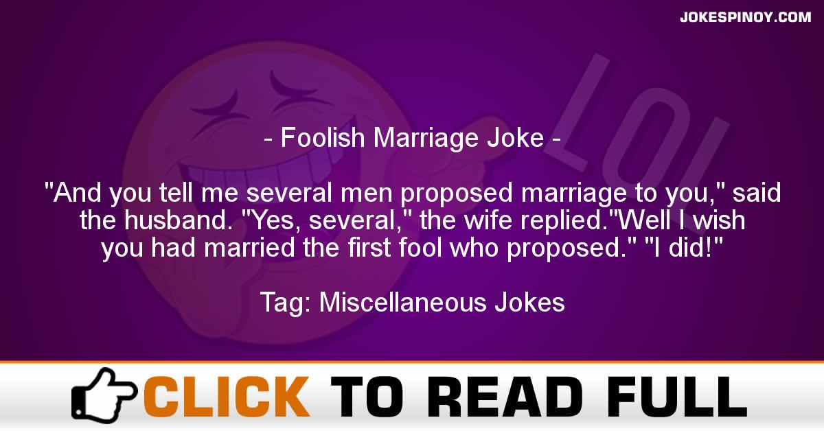 Foolish Marriage Joke