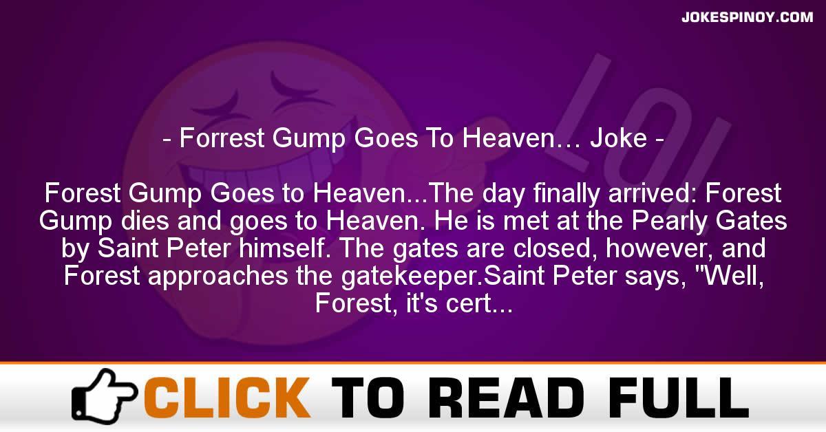 Forrest Gump Goes To Heaven… Joke