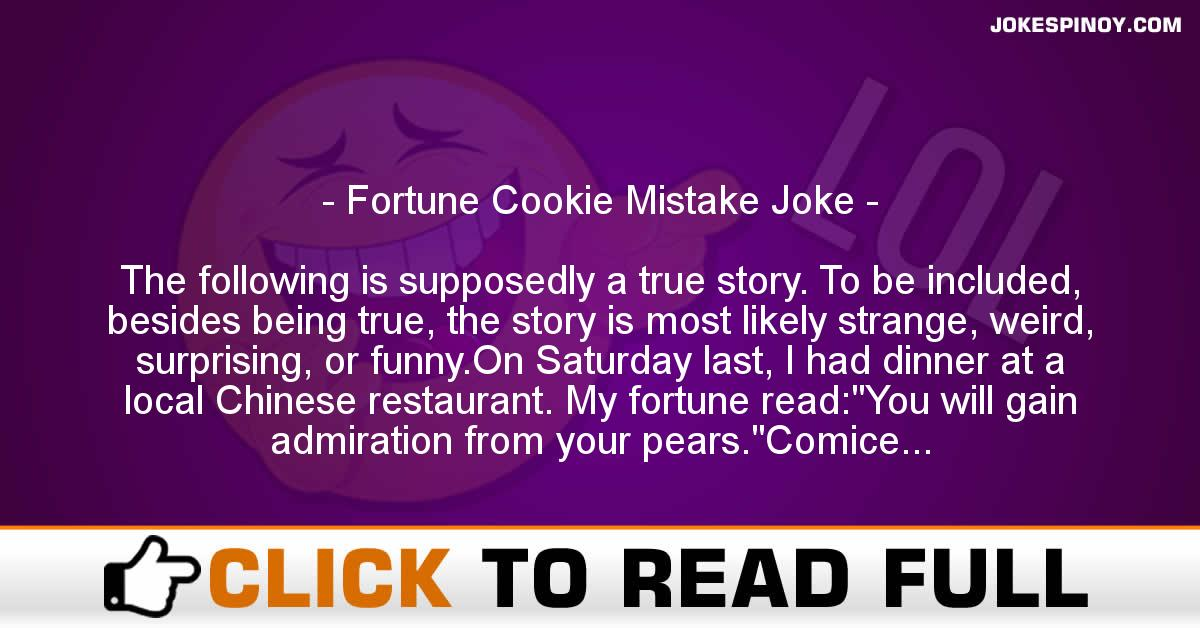 Fortune Cookie Mistake Joke