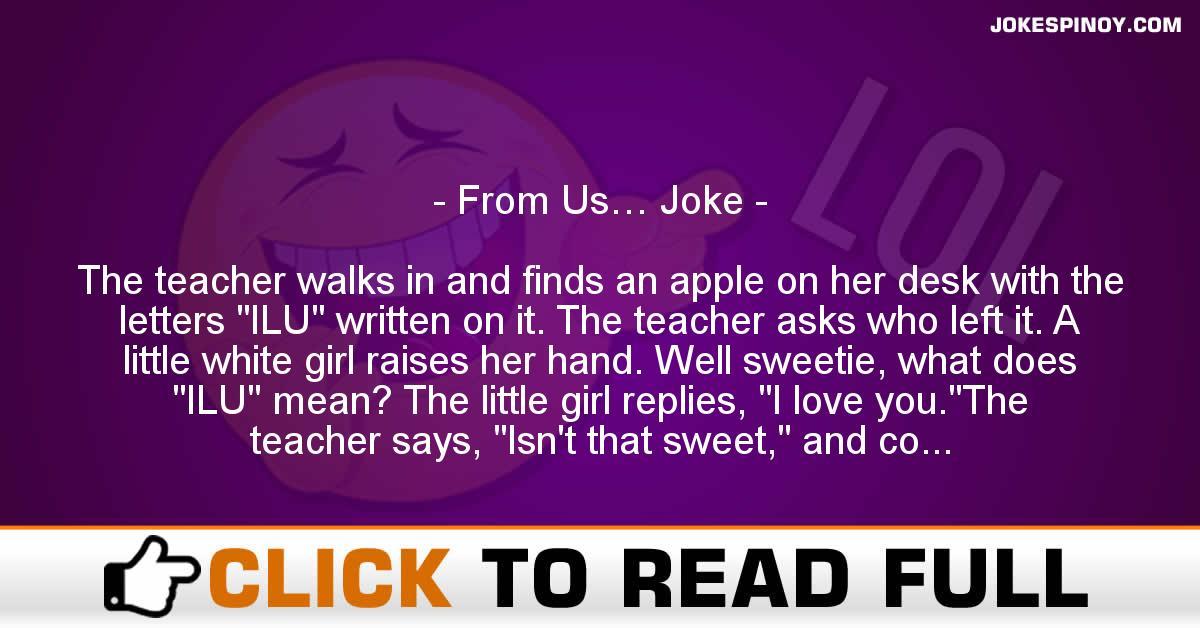 From Us… Joke