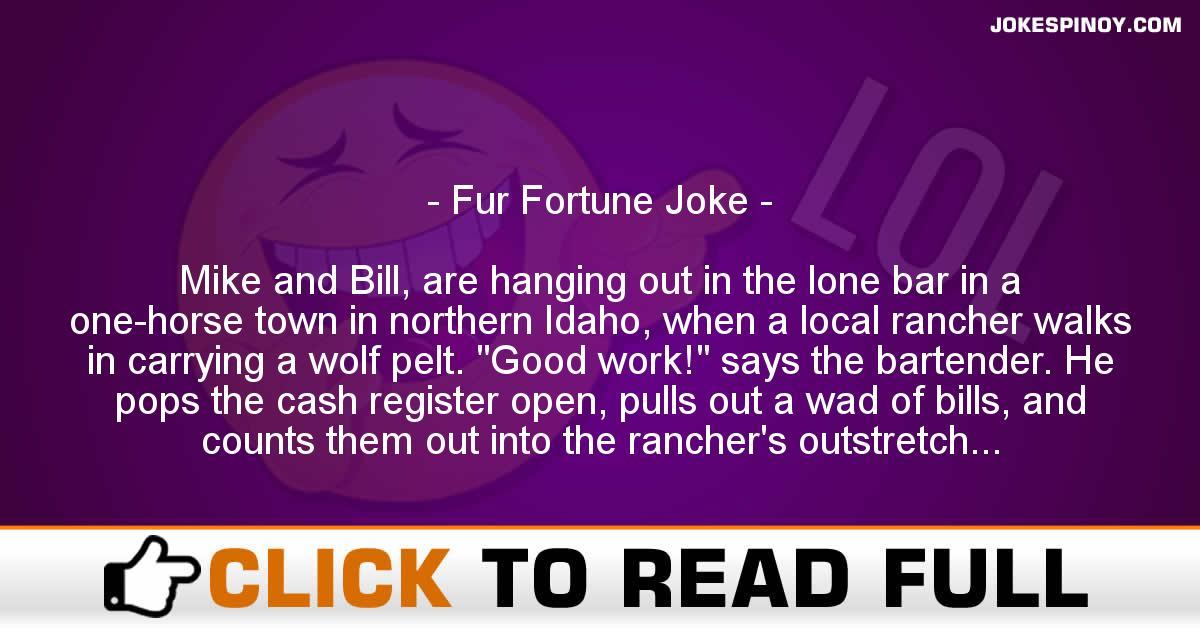 Fur Fortune Joke