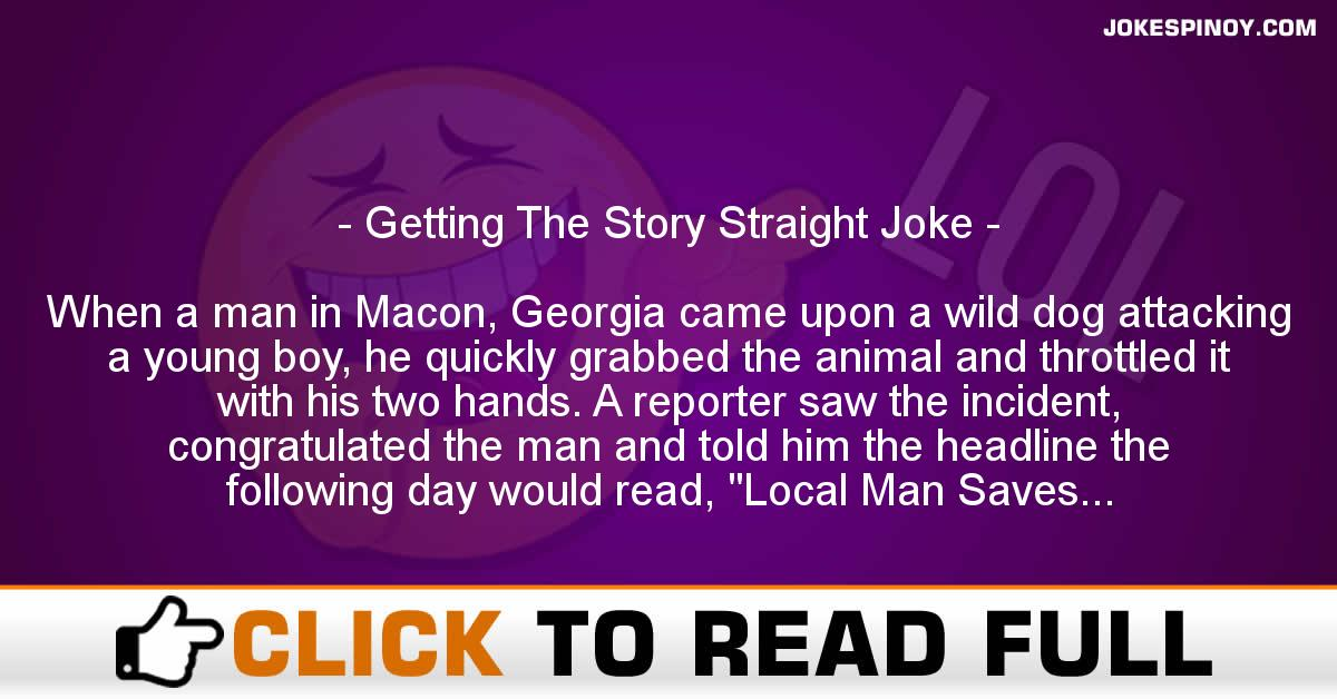Getting The Story Straight Joke