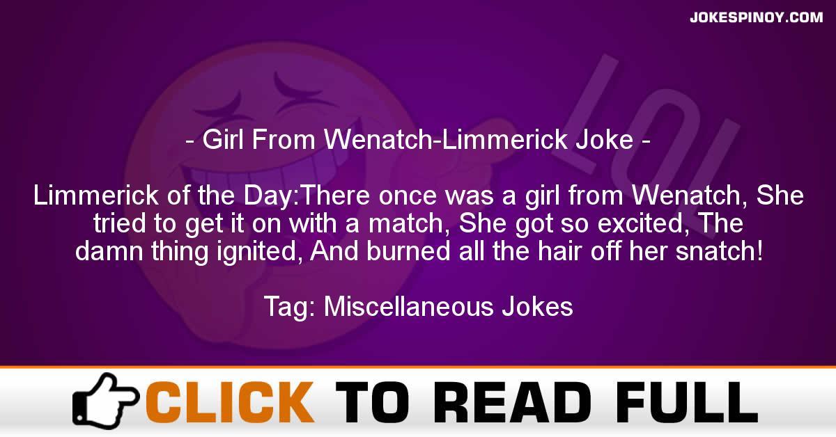 Girl From Wenatch-Limmerick Joke