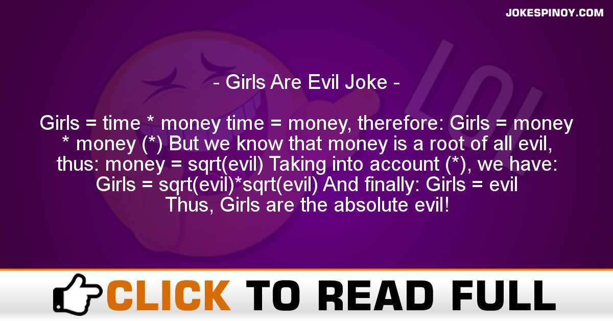 Girls Are Evil Joke