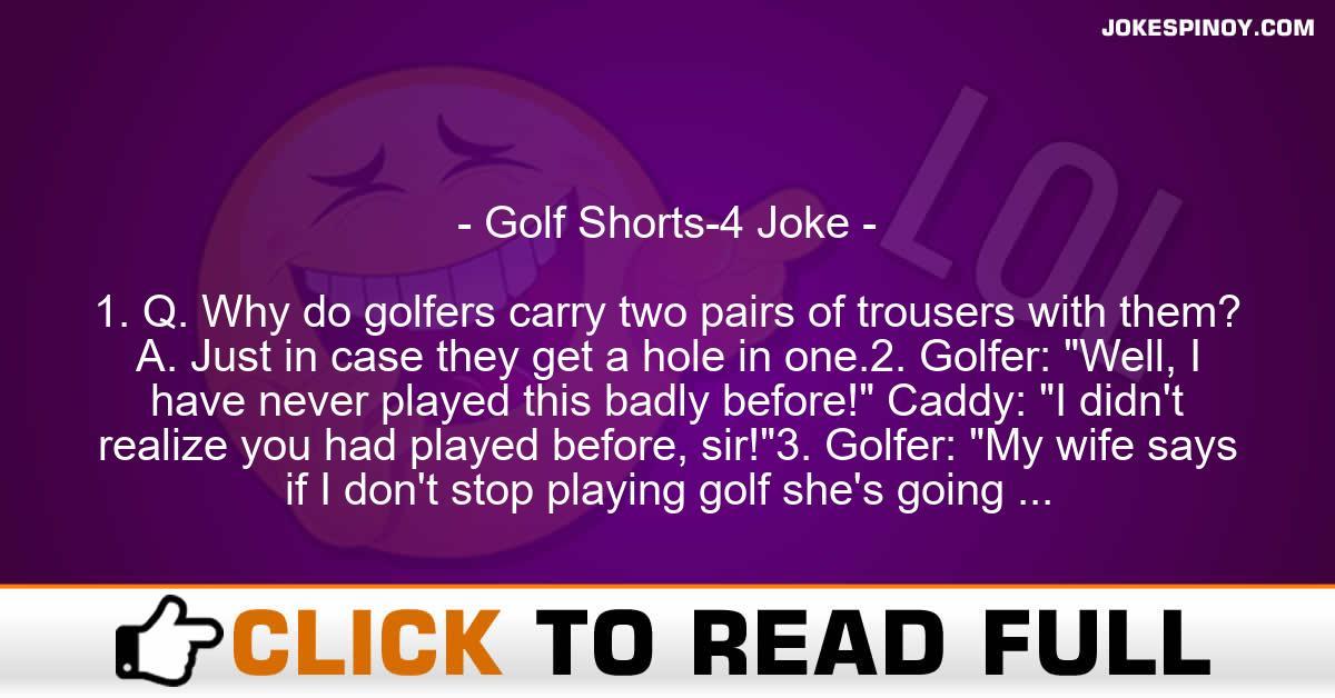 Golf Shorts-4 Joke