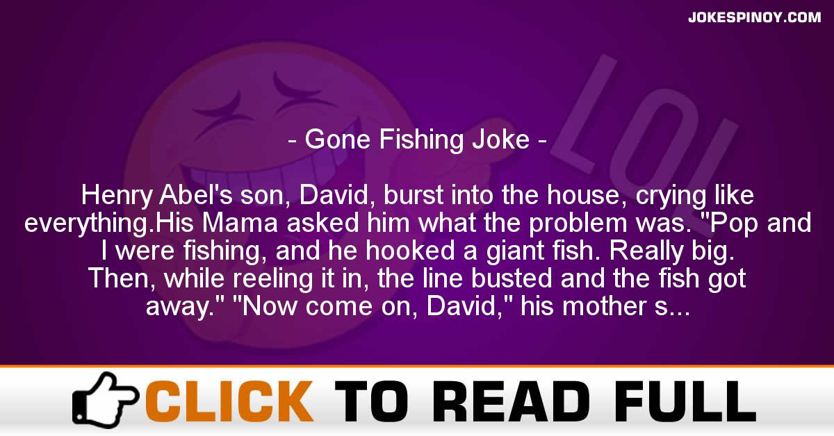 Gone Fishing Joke