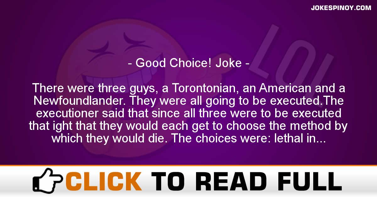 Good Choice! Joke