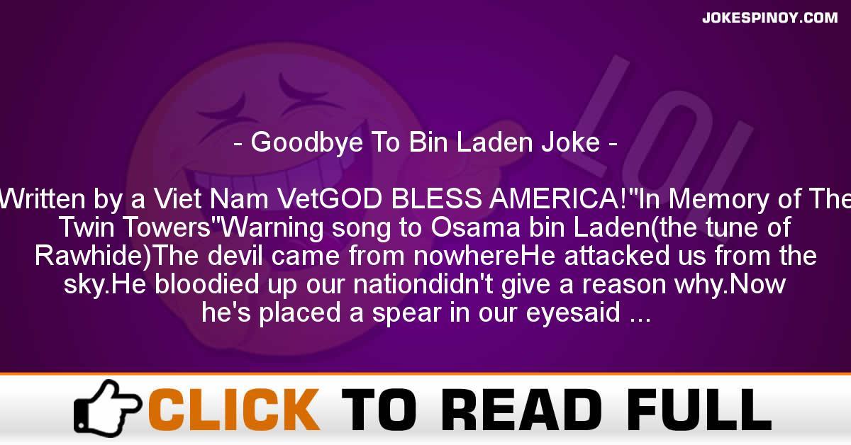 Goodbye To Bin Laden Joke