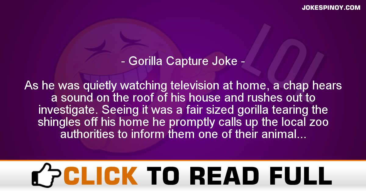 Gorilla Capture Joke