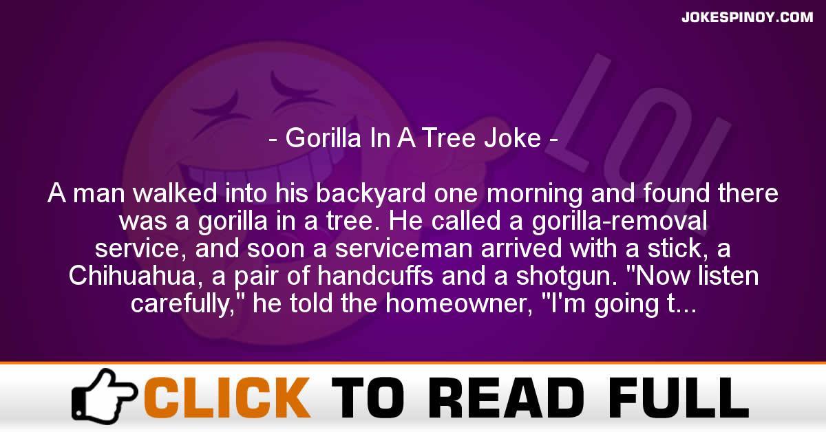 Gorilla In A Tree Joke