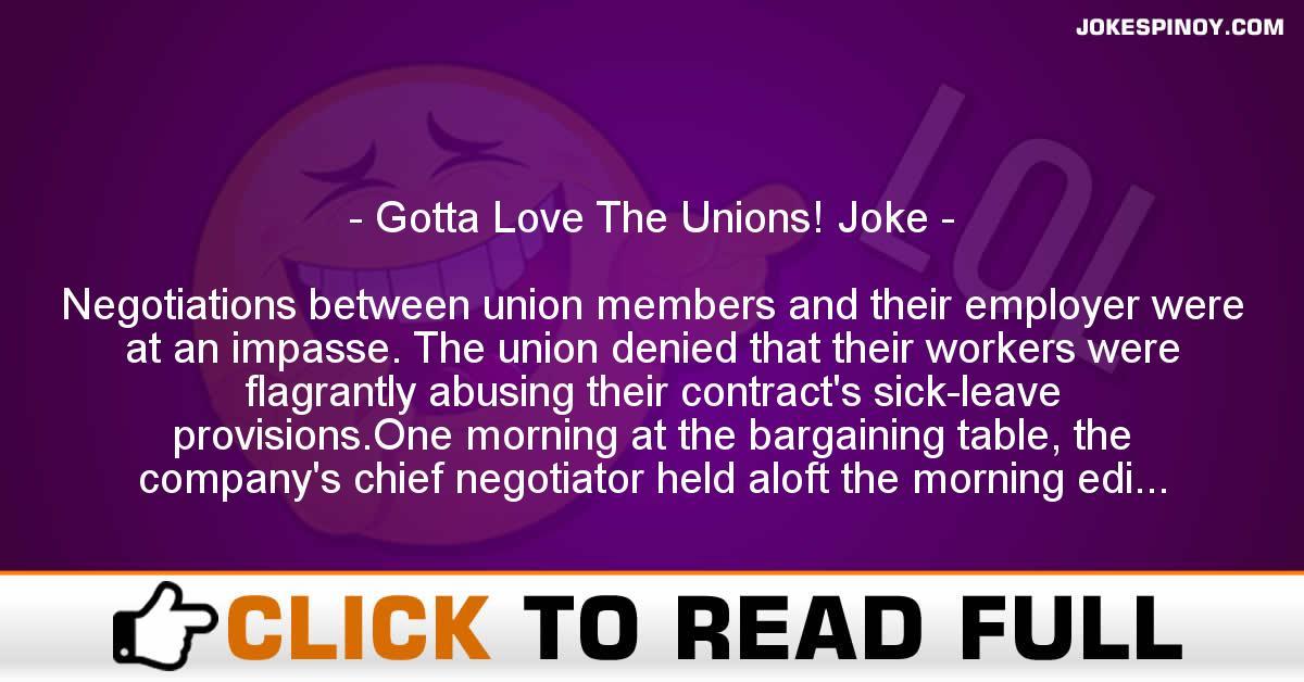 Gotta Love The Unions! Joke