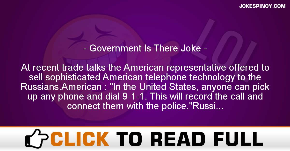 Government Is There Joke