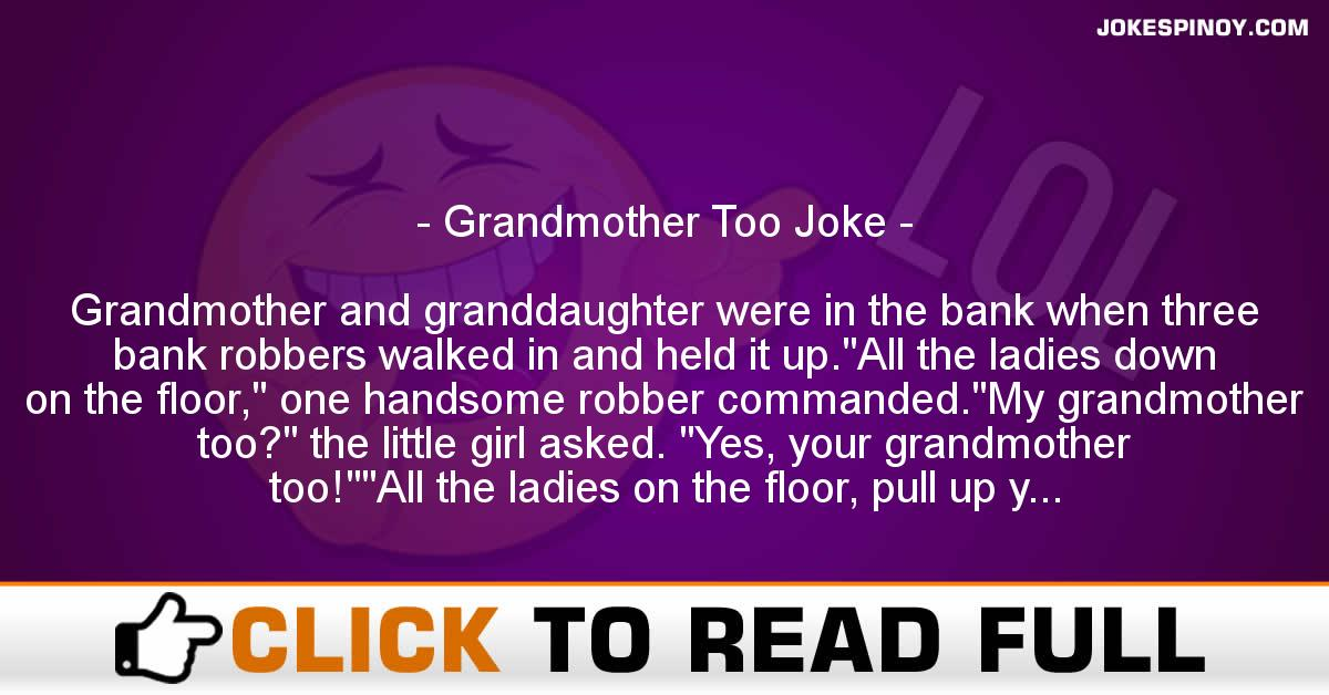 Grandmother Too Joke