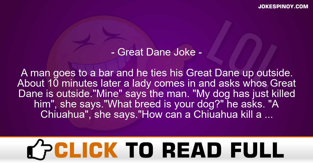 Great Dane Joke