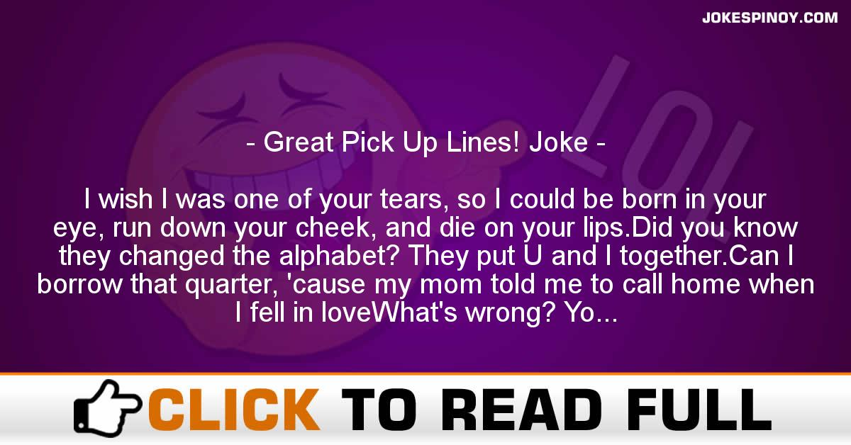 Great Pick Up Lines! Joke