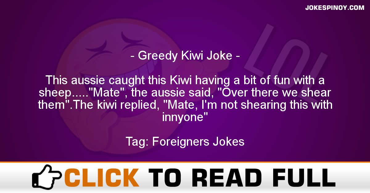 Greedy Kiwi Joke