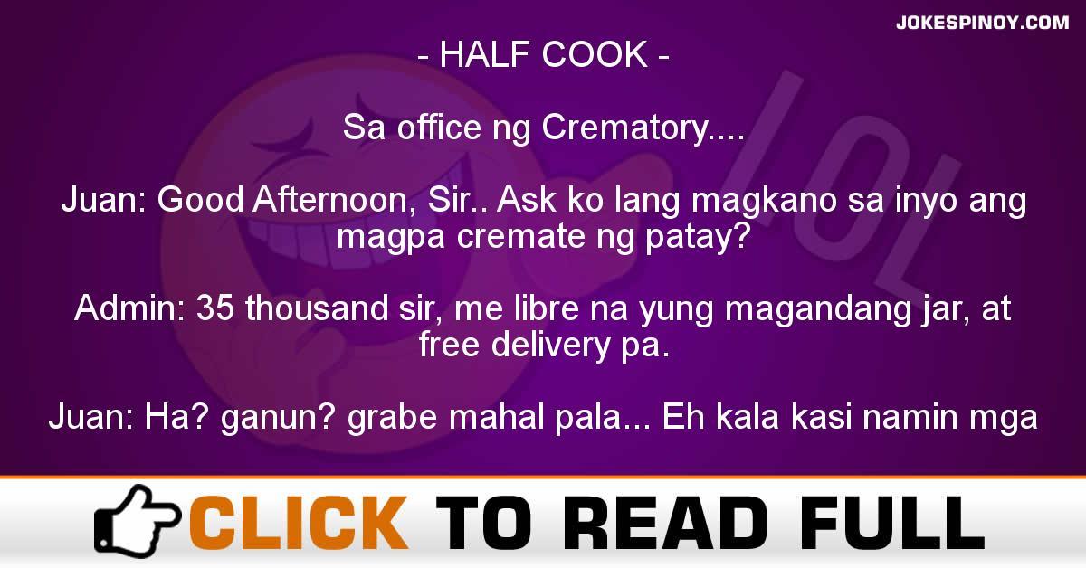 HALF COOK