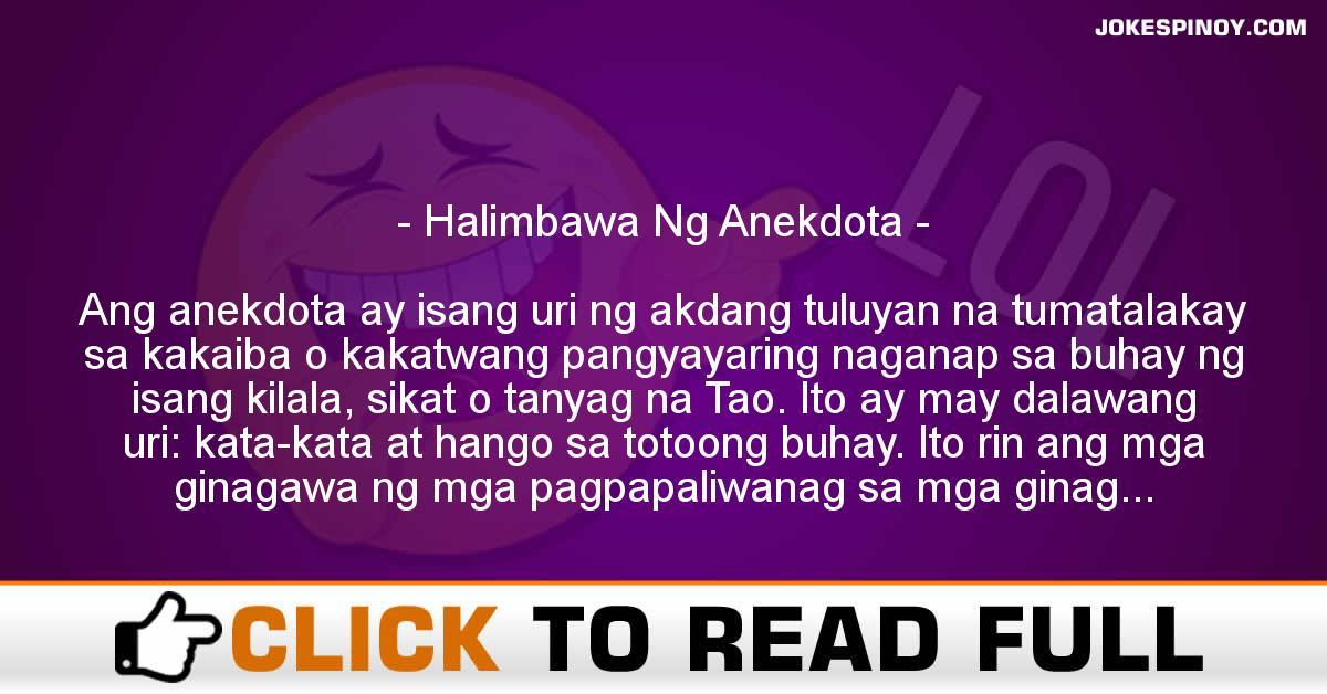Halimbawa Ng Anekdota
