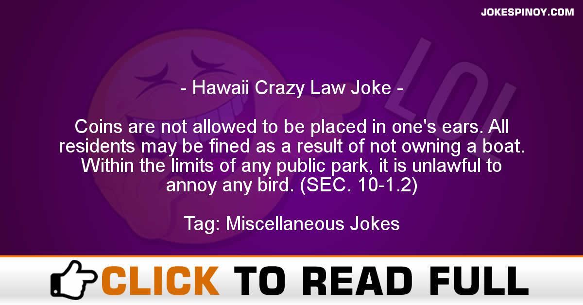 Hawaii Crazy Law Joke