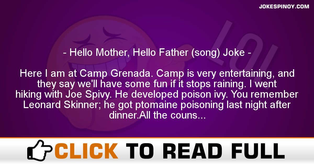 Hello Mother, Hello Father (song) Joke