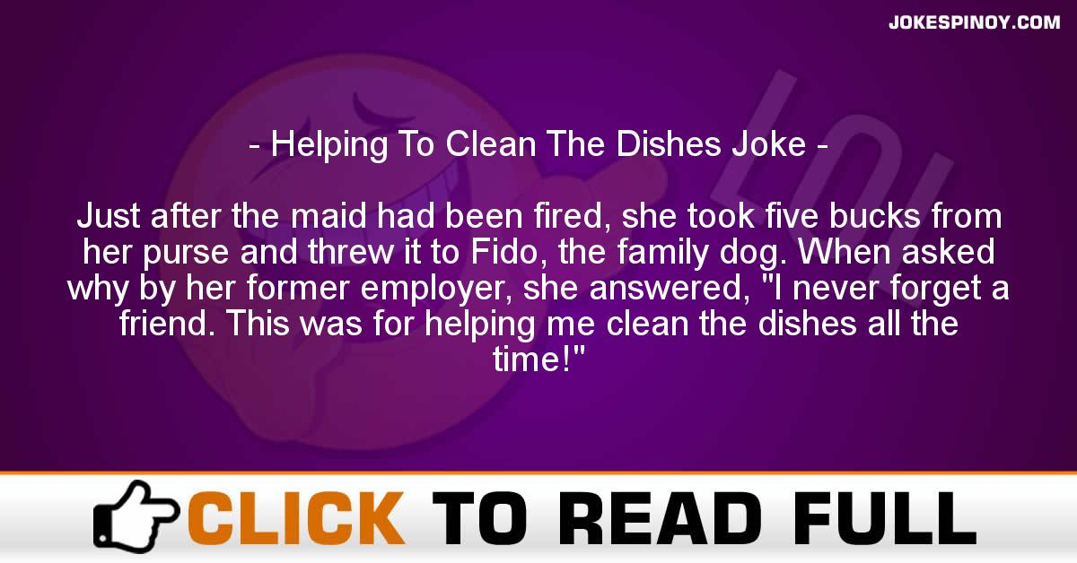 Helping To Clean The Dishes Joke
