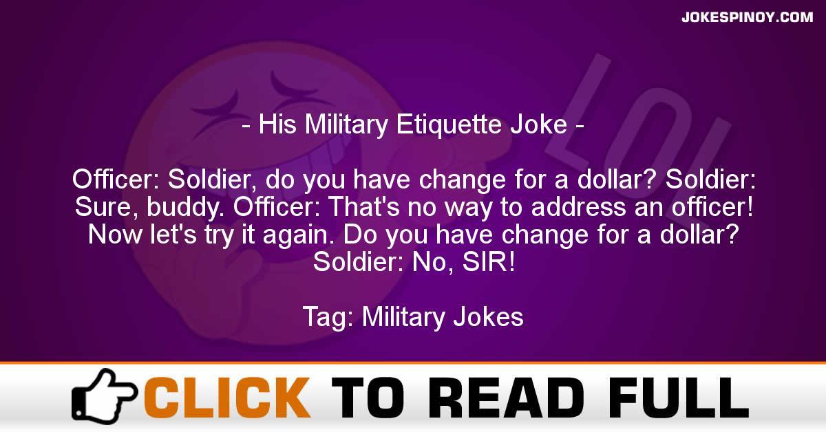 His Military Etiquette Joke