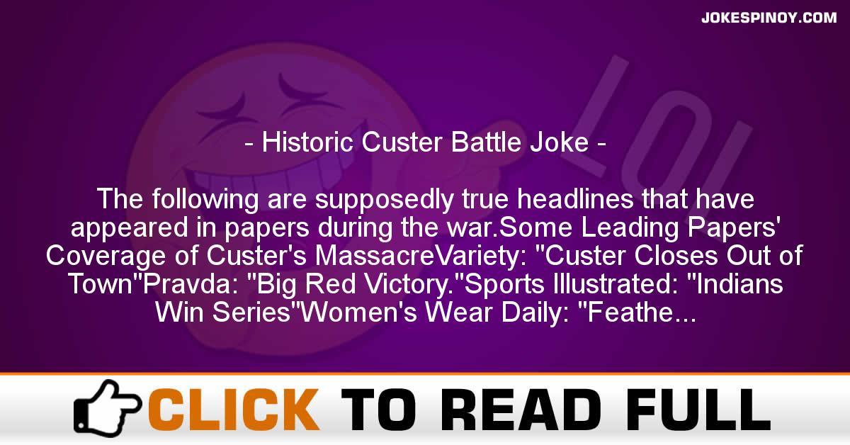 Historic Custer Battle Joke