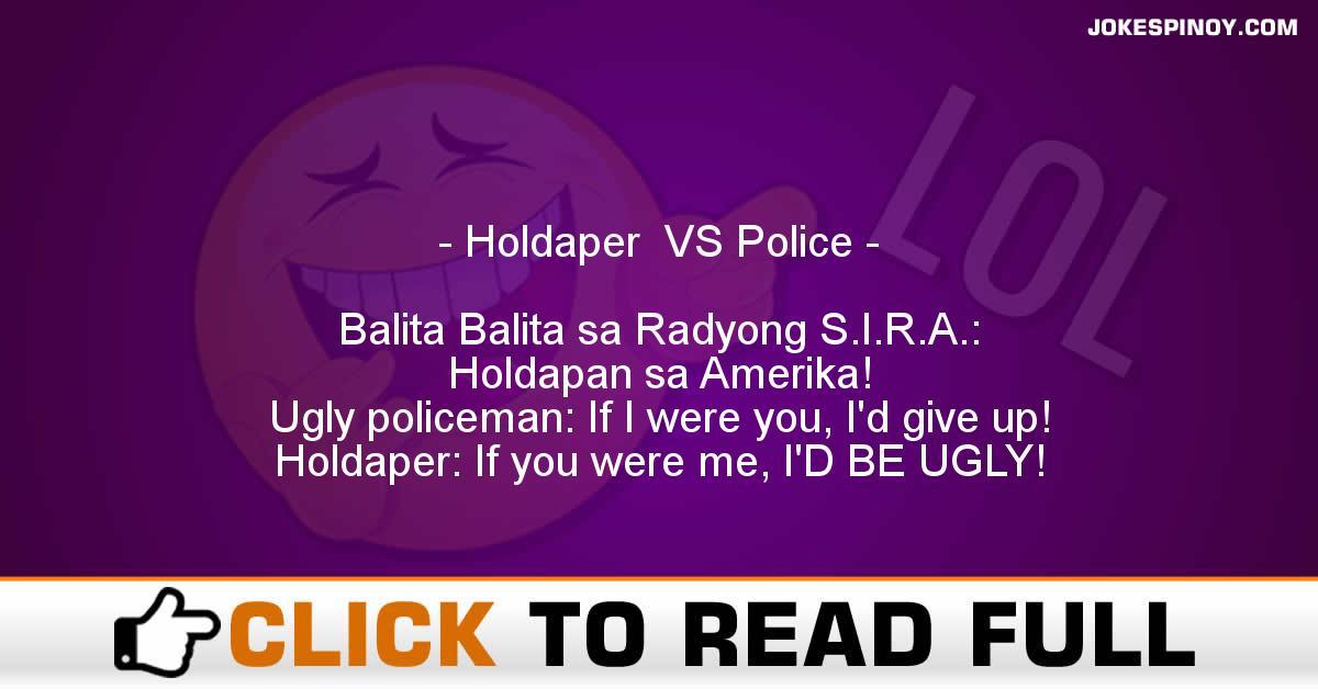 Holdaper  VS Police