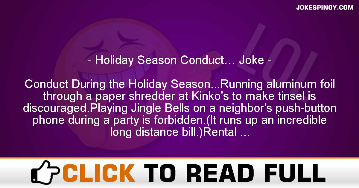 Holiday Season Conduct… Joke