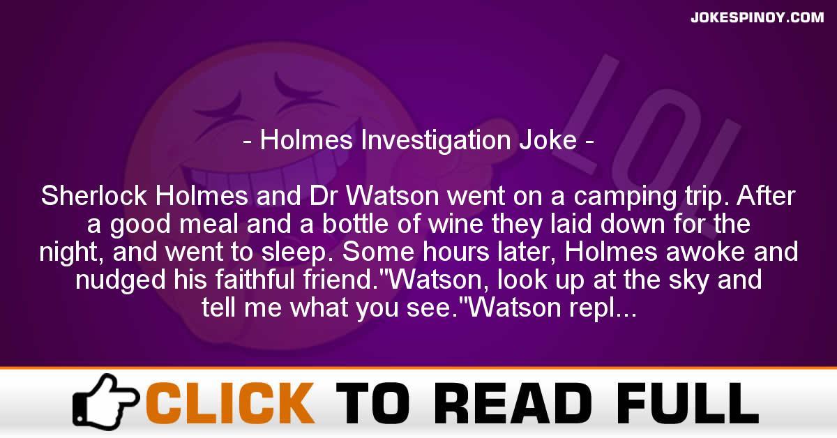 Holmes Investigation Joke