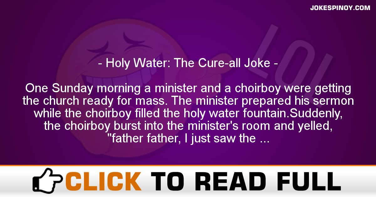 Holy Water: The Cure-all Joke