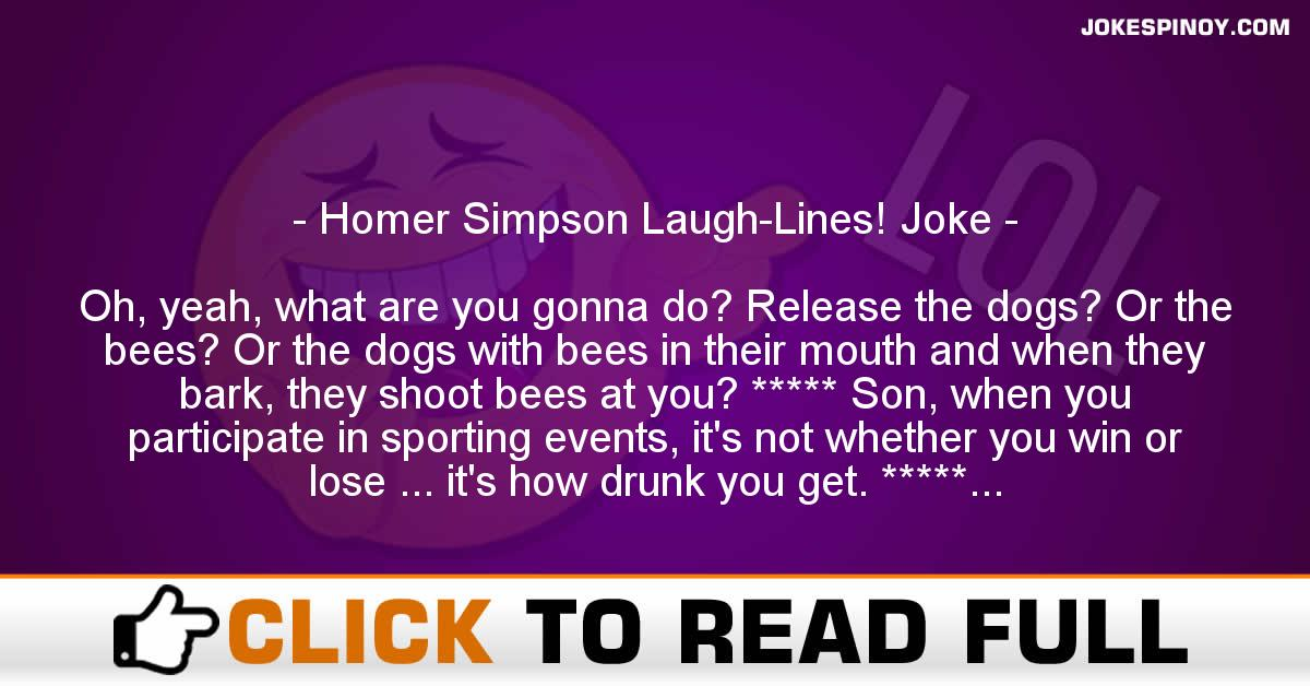 Homer Simpson Laugh-Lines! Joke