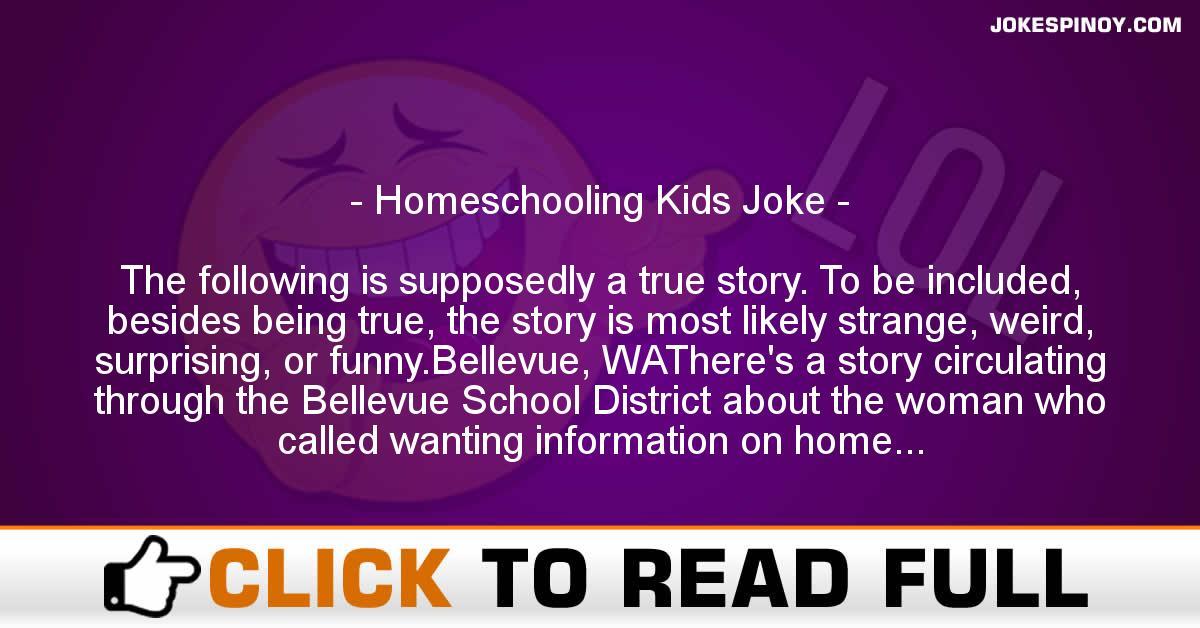 Homeschooling Kids Joke