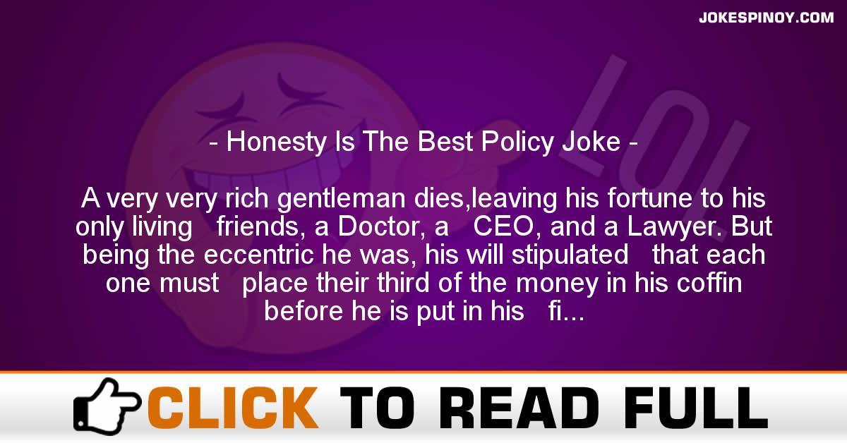 Honesty Is The Best Policy Joke