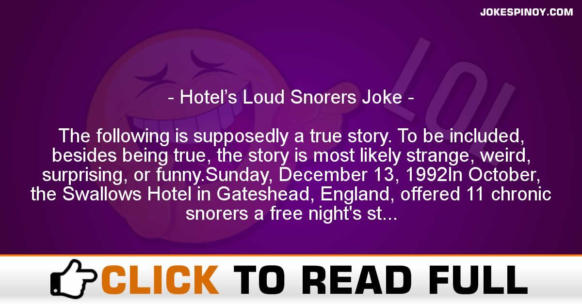 Hotel's Loud Snorers Joke