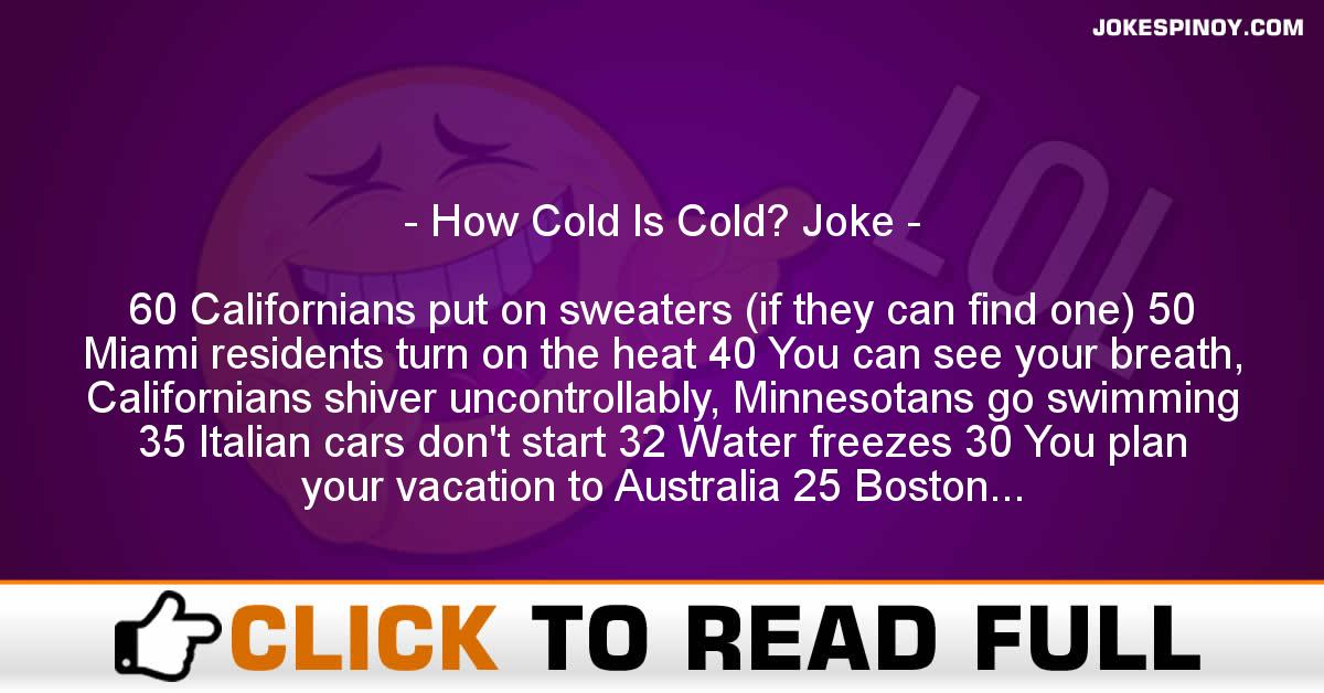 How Cold Is Cold? Joke