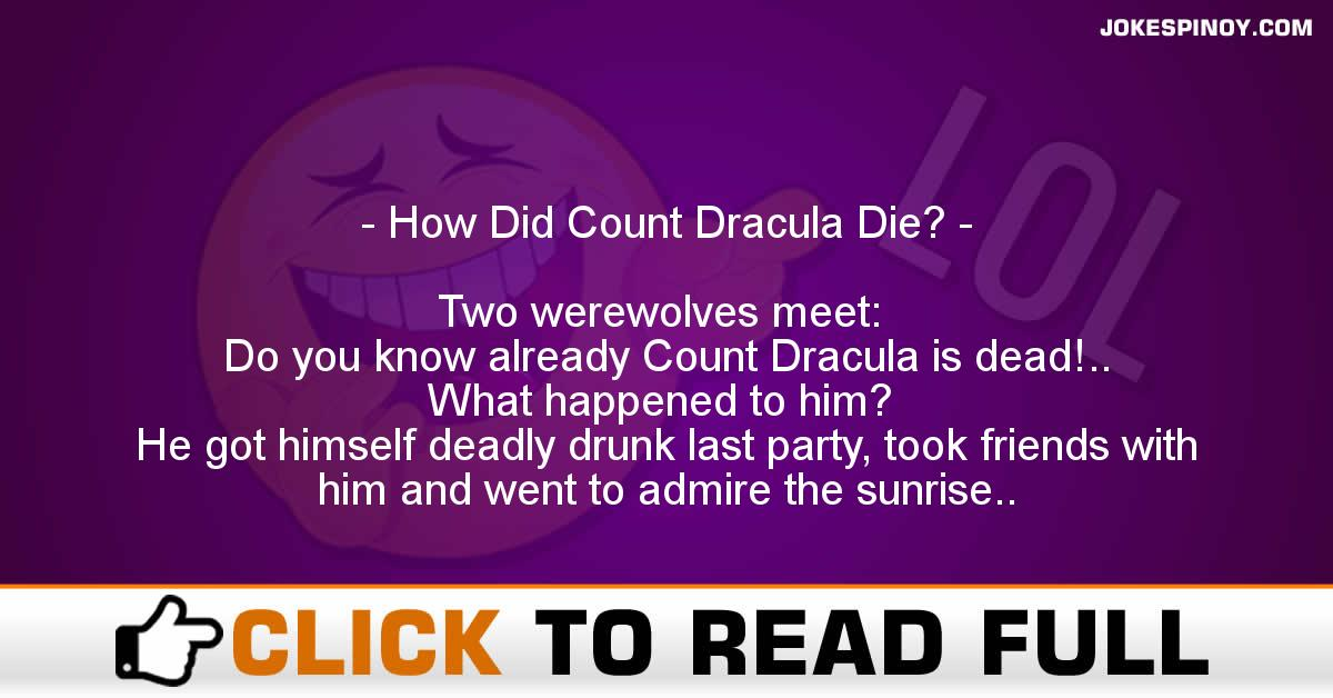 How Did Count Dracula Die?