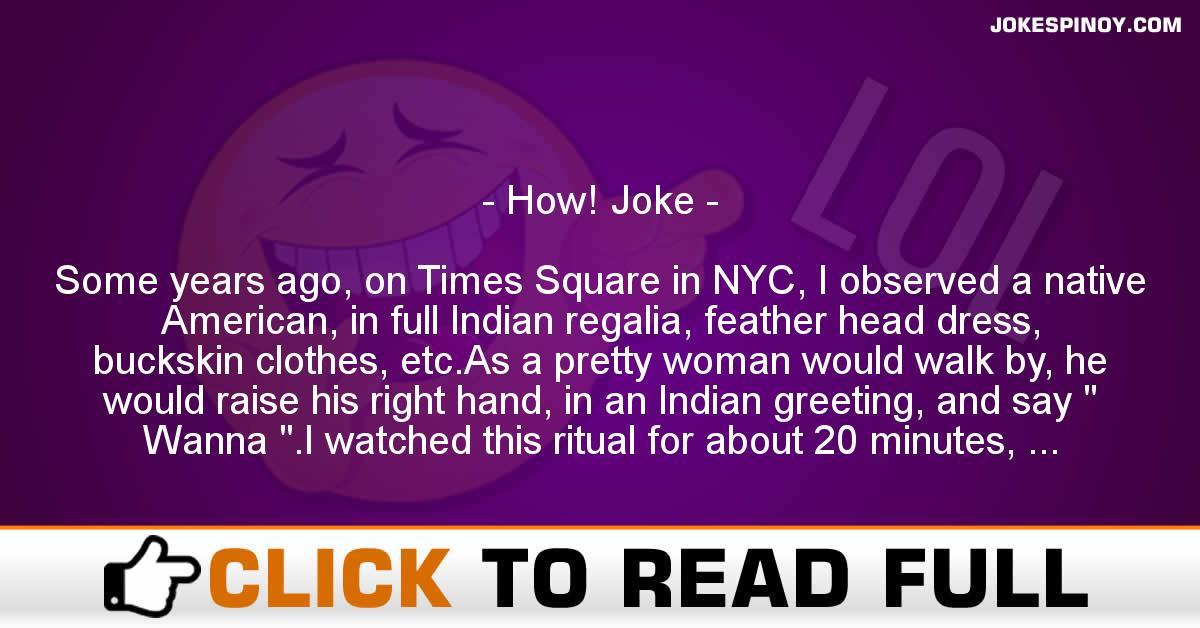 How! Joke