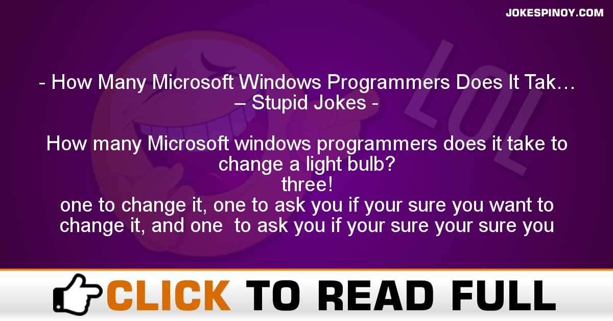 How Many Microsoft Windows Programmers Does It Tak… – Stupid Jokes