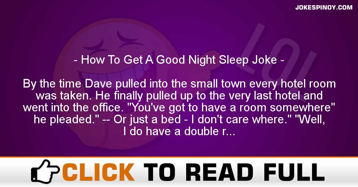 How To Get A Good Night Sleep Joke