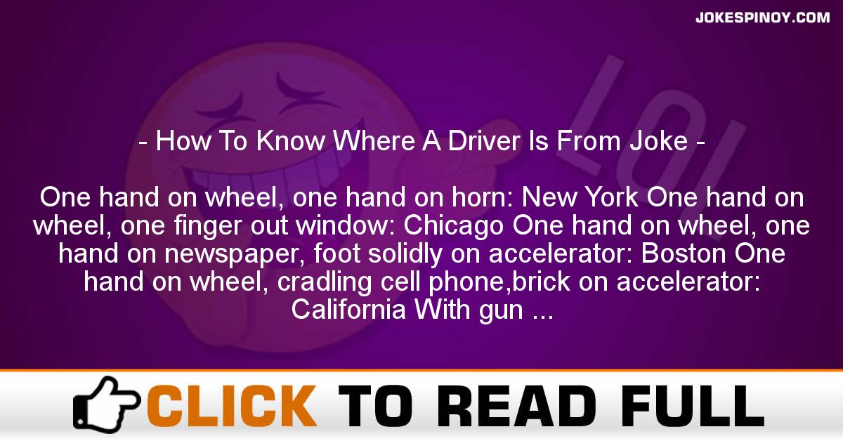How To Know Where A Driver Is From Joke